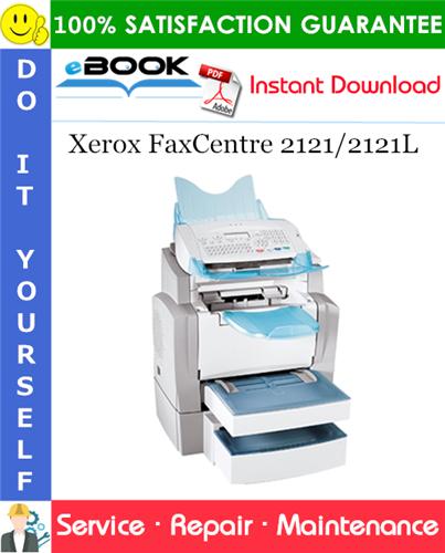 Thumbnail ☆☆ Best ☆☆ Xerox FaxCentre 2121/2121L Service Repair Manual