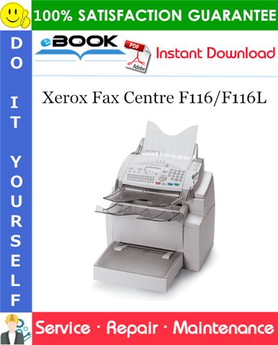 Thumbnail ☆☆ Best ☆☆ Xerox Fax Centre F116/F116L Service Repair Manual