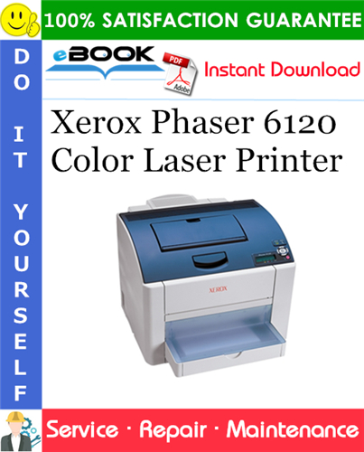 Thumbnail ☆☆ Best ☆☆ Xerox Phaser 6120 Color Laser Printer Service Repair Manual