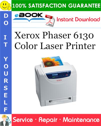 Thumbnail ☆☆ Best ☆☆ Xerox Phaser 6130 Color Laser Printer Service Repair Manual