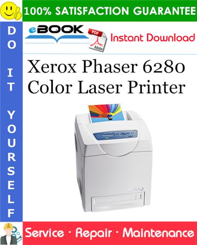 Thumbnail ☆☆ Best ☆☆ Xerox Phaser 6280 Color Laser Printer Service Repair Manual