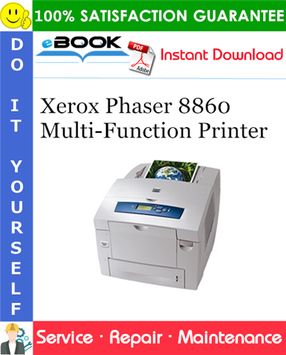 Thumbnail ☆☆ Best ☆☆ Xerox Phaser 8860 Multi-Function Printer Service Repair Manual